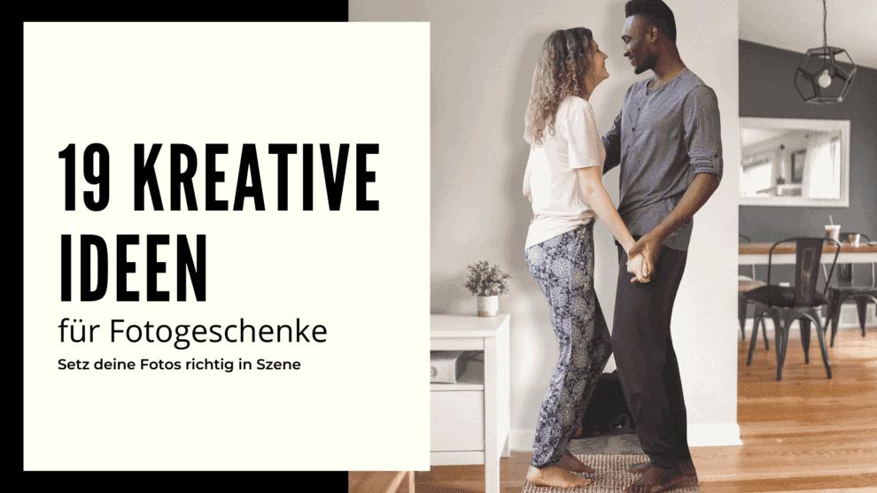 19 kreative Ideen für Fotogeschenke
